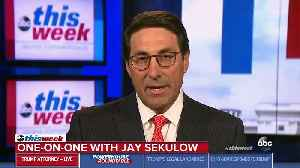 Trump Lawyer Jay Sekulow Cites 'Bad Information' Over Erroneous Trump Tower Meeting Denial [Video]