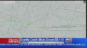 Deadly Crash Spurs Closure Of Lanes On 10 Freeway In Mid-City [Video]