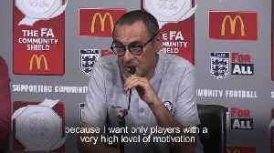 Maurizio Sarri urges Thibaut Courtois to speak up if he wishes to leave Chelsea [Video]
