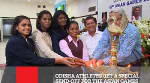 Odisha Athletes Get A Special Send-Off For The Asian Games [Video]