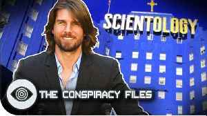 The Cult Of Scientology | The Conspiracy Files [Video]