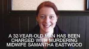 Samantha Eastwood: Man charged with murder [Video]