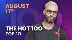 News video: Early Release! Billboard Hot 100 Top 10 August 11th 2018 Countdown | Official