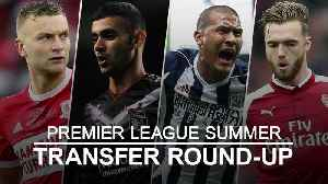 Premier League transfer round-up: Burnley make their first summer signing [Video]