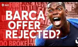 Di Marzio: Pogba Offer Rejected! Tomorrow's Manchester United Transfer News Today! #56 [Video]