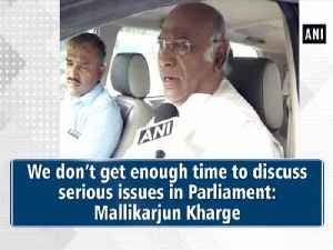 We don't get enough time to discuss serious issues in Parliament: Mallikarjun Kharge [Video]