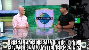 Is Real Madrid Not Going To Replace Cristiano Ronaldo With A Big Signing? [Video]