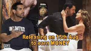 John Abraham: Releasing 'Satyameva Jayate' on holiday to earn MONEY to earn MONEY [Video]