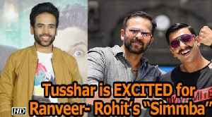 "Tusshar Kapoor is EXCITED for Ranveer- Rohit's ""Simmba"" [Video]"