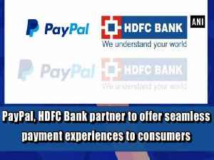 PayPal, HDFC Bank partner to offer seamless payment experiences to consumers [Video]