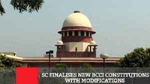 SC Finalises New BCCI Constitutions With Modifications [Video]