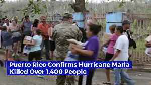 Puerto Rico Confirms Hurricane Maria Killed Over 1,400 People [Video]