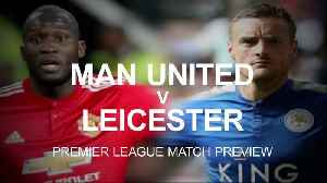 News video: Premier League Match Preview: Man United V Leicester
