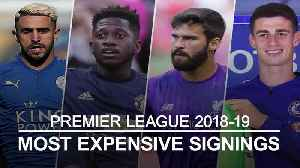 News video: Premier League transfer window: Top 10 most expensive signings