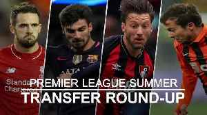 Premier League transfer round-up: Bernard signs for Everton [Video]