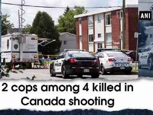 2 cops among 4 killed in Canada shooting [Video]