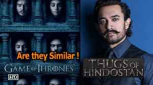 Aamir's 'Thugs of Hindostan' similar with 'Game of Thrones' ? - 'Thugs' Director Clarifies [Video]
