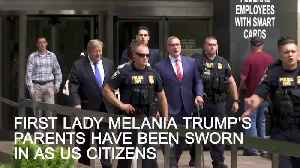 First lady Melania Trump's parents sworn in as US citizens in New York [Video]