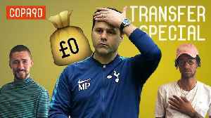 News video: Have Spurs Flopped The Transfer Window? | Comments Below Transfer Special