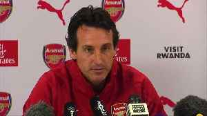 News video: Emery says Arsenal excited and ambitious ahead of season opener