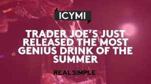 Trader Joe's Just Released The Most Genius Drink Of The Summer [Video]