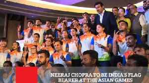 Neeraj Chopra To Be India's Flag Bearer At The Asian Games [Video]