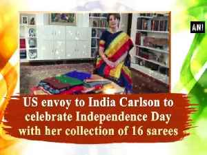 US envoy to India Carlson to celebrate Independence Day with her collection of 16 sarees [Video]