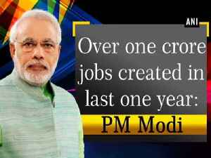 Over one crore jobs created in last one year: PM Modi [Video]