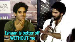 Shahid: Wasn't invited for 'Dhadak' party, Ishaan is better off WITHOUT me
