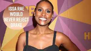 Issa Rae wishes she hadn't turned Drake down [Video]