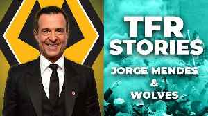 Jorge Mendes | Who's REALLY Running WOLVES?! | TFR Stories [Video]
