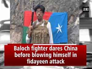 Baloch fighter dares China before blowing himself in fidayeen attack [Video]