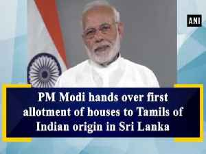 PM Modi hands over first allotment of houses to Tamils of Indian origin in Sri Lanka [Video]