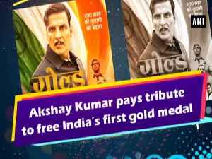 Akshay Kumar pays tribute to free India's first gold medal [Video]