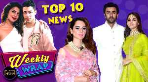 Ranbir Alia Wedding Priyanka Nick Engagement, Kangana Slams Bollywood, Anushka Trolled | Weekly Wrap [Video]