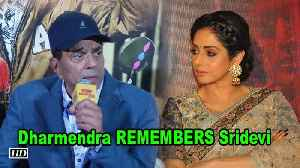 Dharmendra remembers Sridevi on her Birthday [Video]