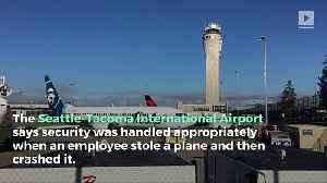 Seattle Airport Issues Statement on Stolen Plane Fiasco [Video]