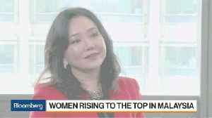 Women Are Rising to the Top in Malaysia [Video]