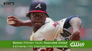 Braves Call Up RHP Toussaint To Make Big League Debut [Video]