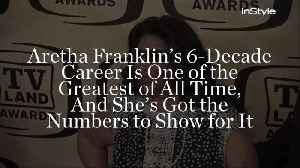 Aretha Franklin's 6-Decade Career Is One of the Greatest of All Time, And She's Got the Numbers to Show for It [Video]