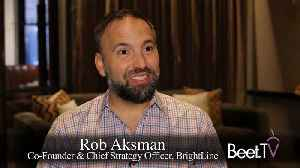 BrightLine's Aksman On Making Commercials 'Smarter', Data Link With Cuebiq [Video]