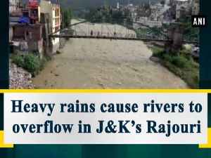 Heavy rains cause rivers to overflow in J&K's Rajouri [Video]