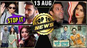 Deepika - Ranveer Insta Love, Priyanka - Salman's FIGHT, Sui Dhaaga Trailer & More | TOP 10 News [Video]