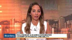 China's Unloved Stocks Return to Center Stage on MSCI Changes [Video]