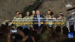 Trump Signs Defense Bill Featuring Plans to Fight Climate Change [Video]