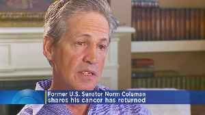 Norm Coleman Says His Cancer Has Returned [Video]