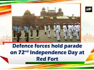 Defence forces hold parade on 72nd Independence Day at Red Fort [Video]