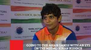 Going To The Asian Games With An Eye On The Medal- Kiran Bishnoi [Video]