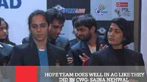 Hope Team Does Well In Ag Like They Did In CWG- Saina Nehwal [Video]