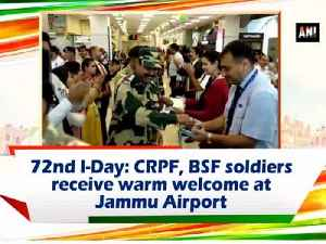 72nd I-Day: CRPF, BSF soldiers receive warm welcome at Jammu Airport [Video]